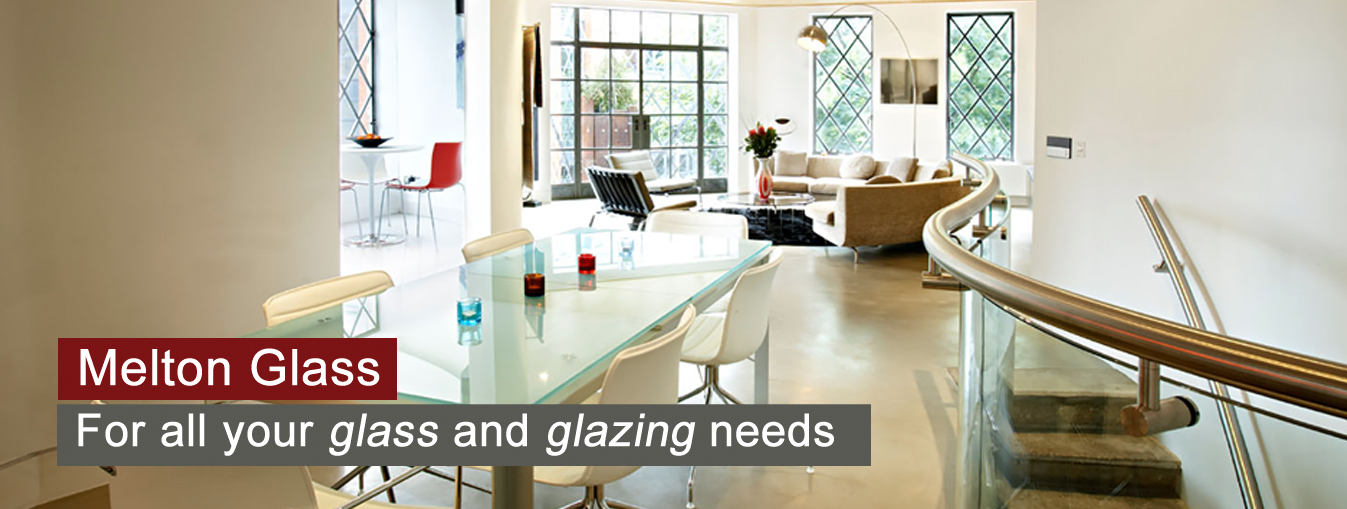 Melton Glass. For all your glass and glazing needs.
